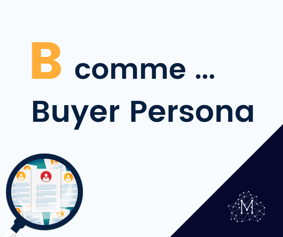 definition-buyer-persona-marie-ponthieux-yacob-digital-freelance-marketing-rouen