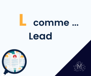definition-lead-marie-ponthieux-yacob-digital-freelance-marketing-rouen